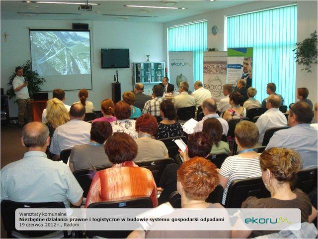 Warsztaty komunalne <br> <strong>Niezbędne działania prawne i logistyczne w budowie systemu gospodarki odpadami</strong> <br>19 czerwca 2012<br>Radom thumbnail