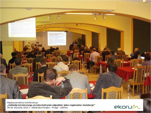 Międzynarodowa konferencja<br> <strong> Zakłady termicznego przekształcania odpadów jako regionalne instalacje</strong> <br>18-20 stycznia 2012 <br> Szklarska Poręba-Liberec-Praga thumbnail