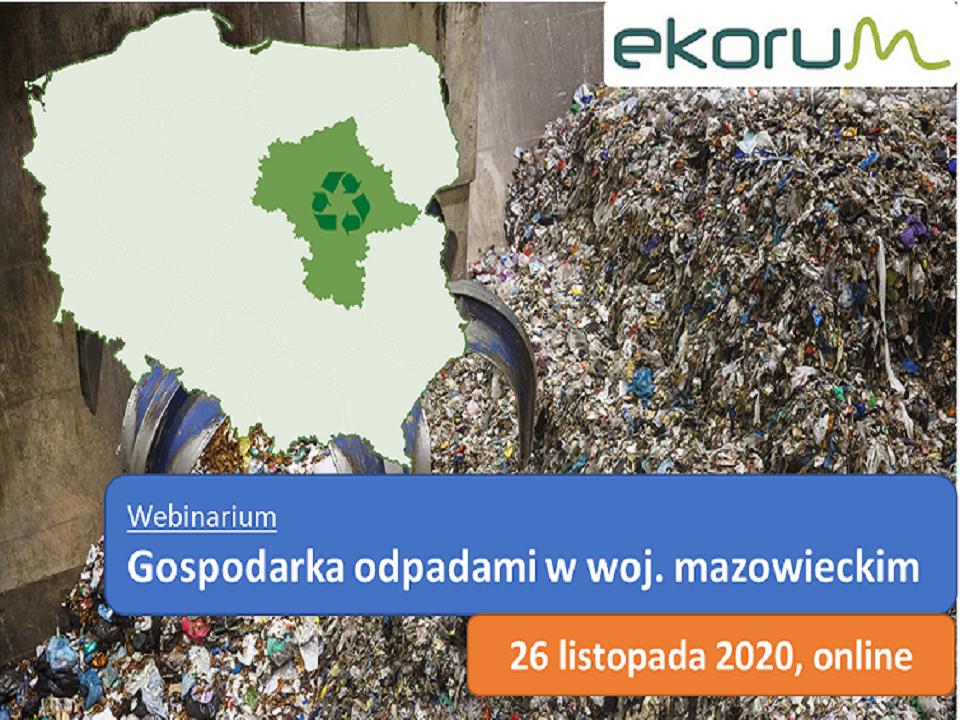 Webinarium <br> <strong> Gospodarka odpadami w woj. mazowieckim</strong> <br> 26 listopada 2020 thumbnail