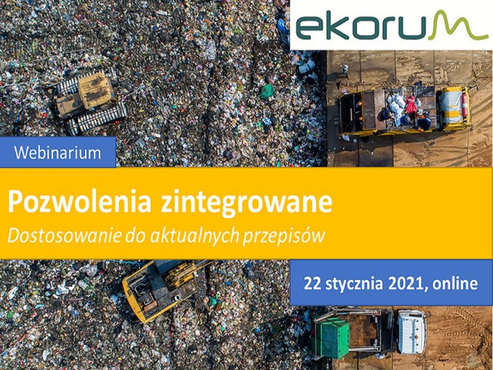Webinarium <br> <strong> Pozwolenia zintegrowane <br> Dostosowanie do aktualnych przepisów</strong> <br> 22 stycznia 2021 thumbnail