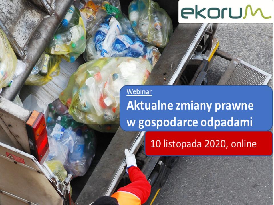 Webinarium <br> <strong> Aktualne zmiany prawne w gospodarce odpadami</strong> <br> 10 listopada 2020 thumbnail