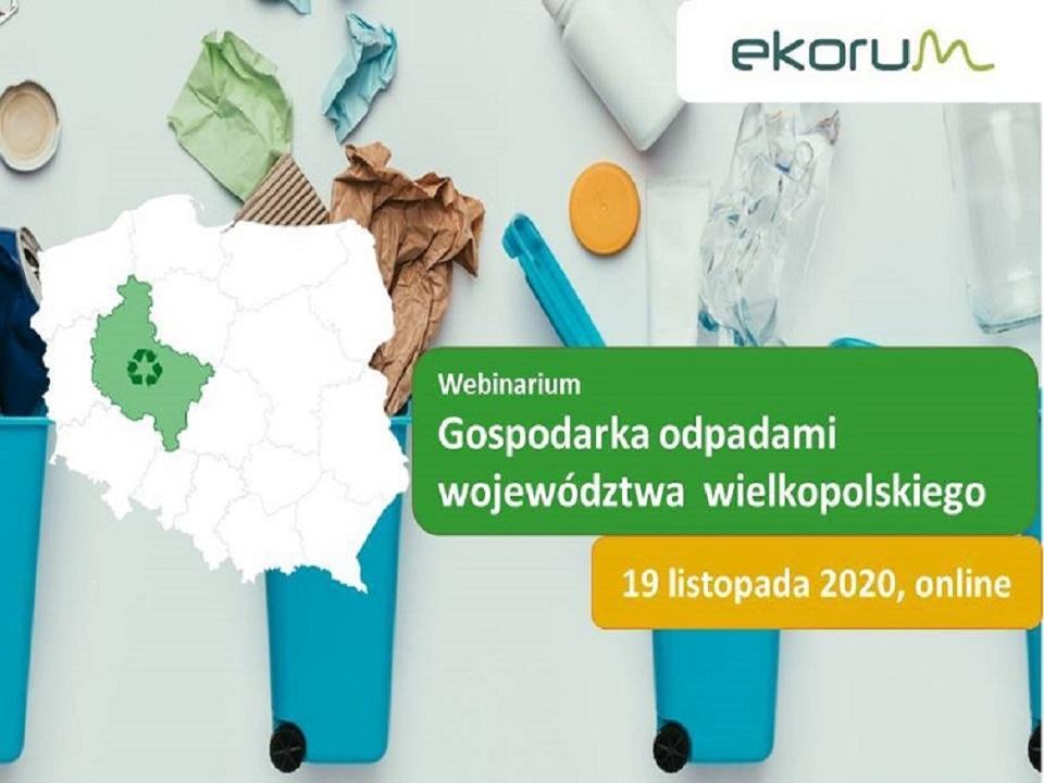 Webinarium <br> <strong> Gospodarka odpadami woj. wielkopolskiego </strong> <br> 19 listopada 2020 thumbnail