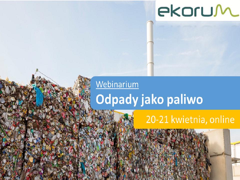 Webinarium <br> <strong> Odpady jako paliwo </strong> <br> 20-21 kwietnia 2021 thumbnail